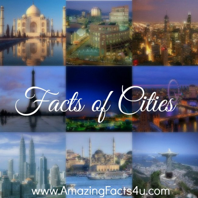Cities Amazing Facts 4u