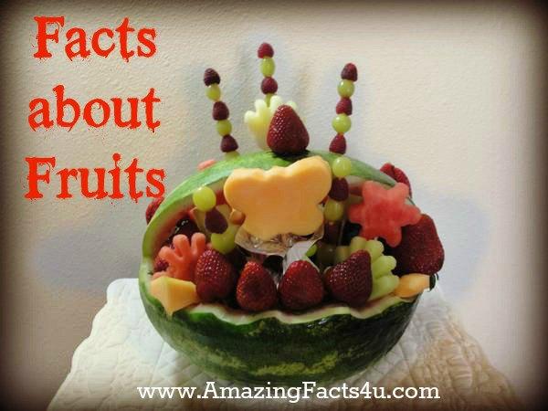 Fruits Amazing Facts 4u