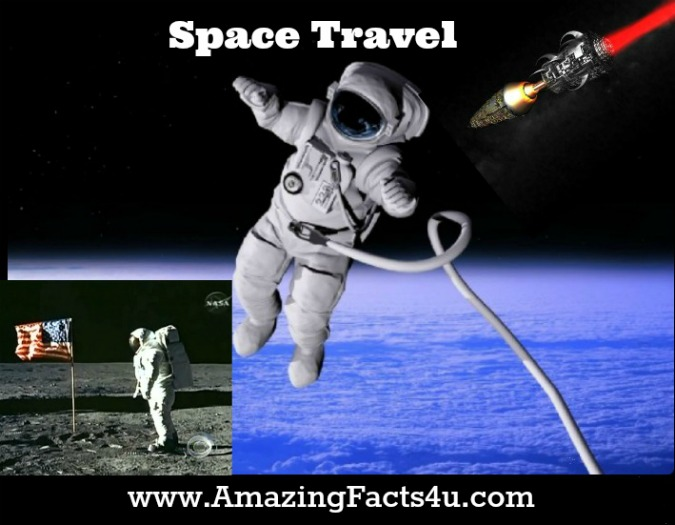 Space Travel Amazing Facts 4u