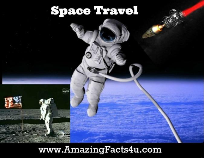 Space Travel Amazing Facts 4u