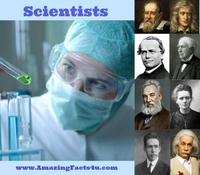 Scientists Amazing Facts 4u
