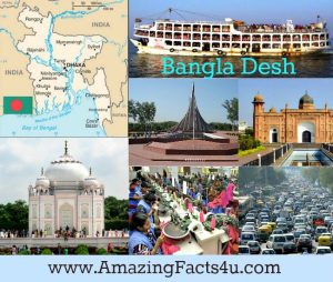 Bangla Desh Amazing facts